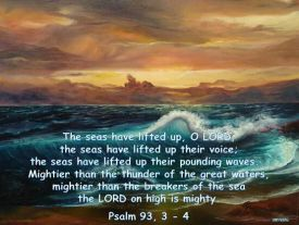 psalm 93 - 3-4