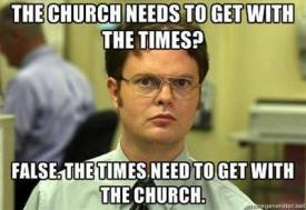schrute false church with the times