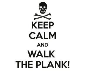 keep-calm-and-walk-the-plank-12